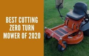 Best Cutting Zero Turn Mower Of 2020